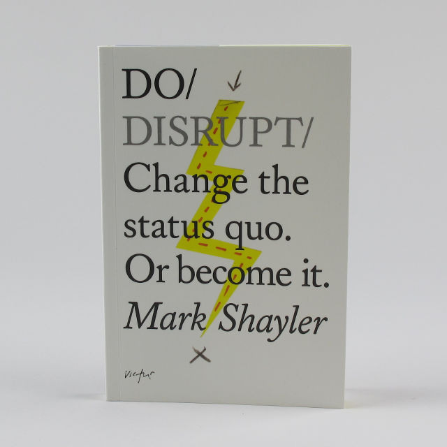 Do Disrupt - Mark Shayler