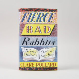 Fierce Bad Rabbits - Clare Pollard