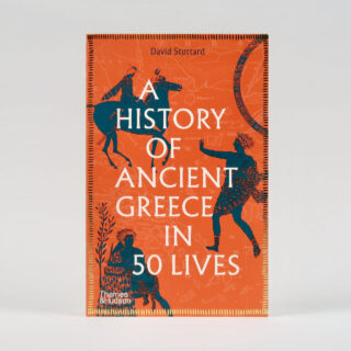 A History of Ancient Greece in 50 Lives