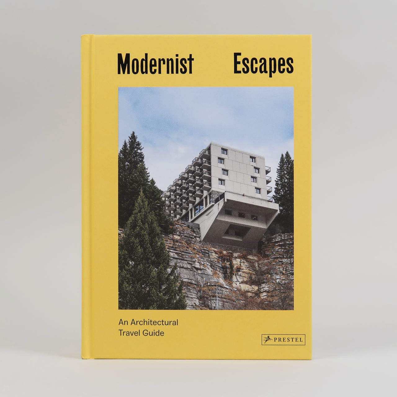 Modernist Escapes: An Architectural Travel Guide
