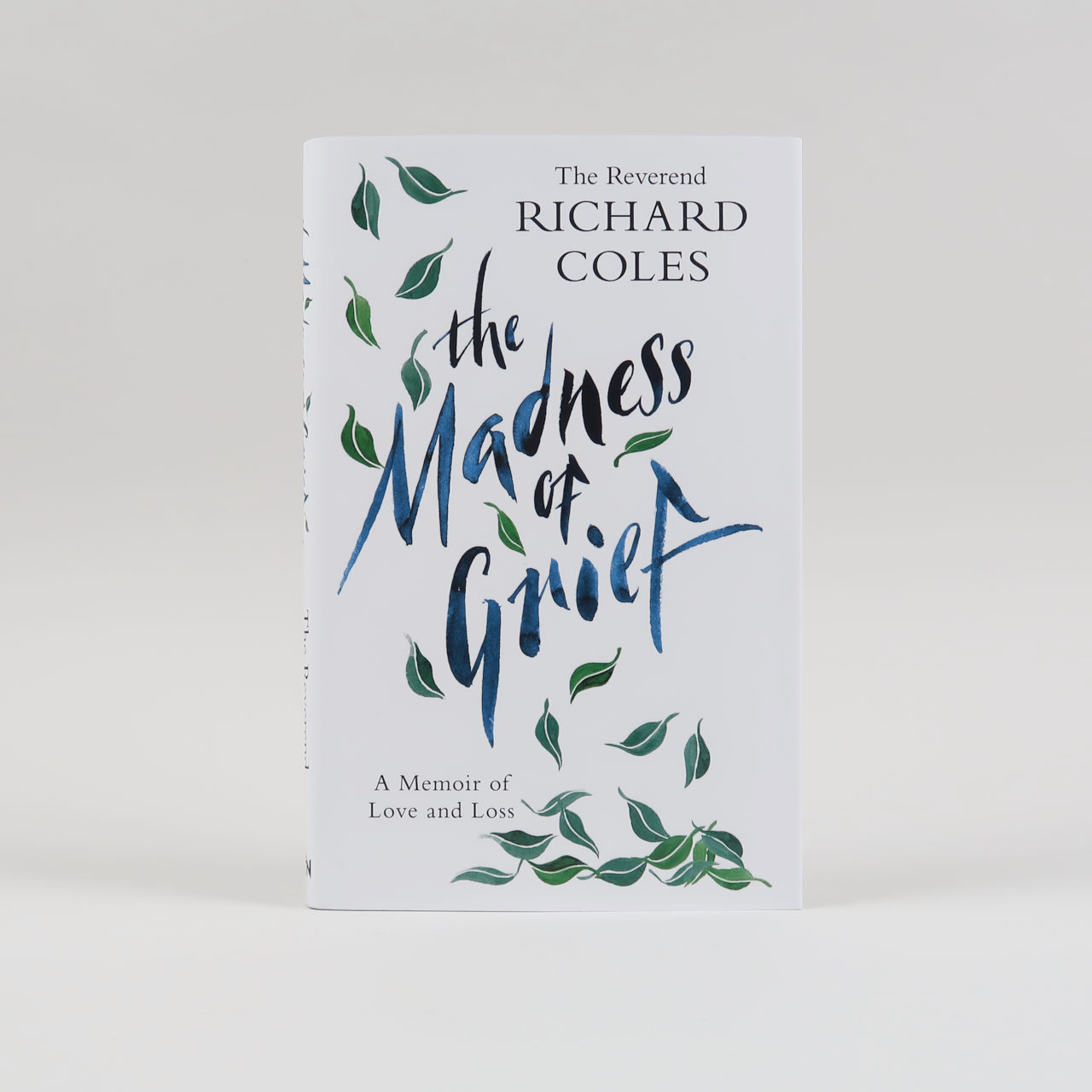 The Madness of Grief Richard Coles